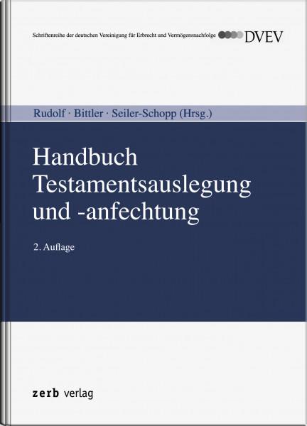 Handbuch Testamentsauslegung und -anfechtung
