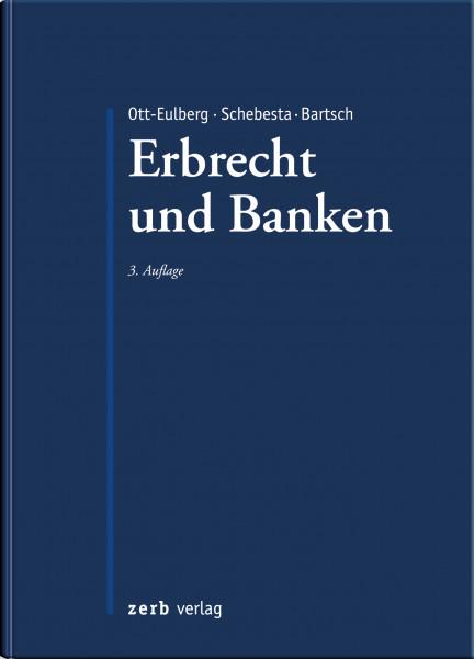 Praxishandbuch Erbrecht und Banken