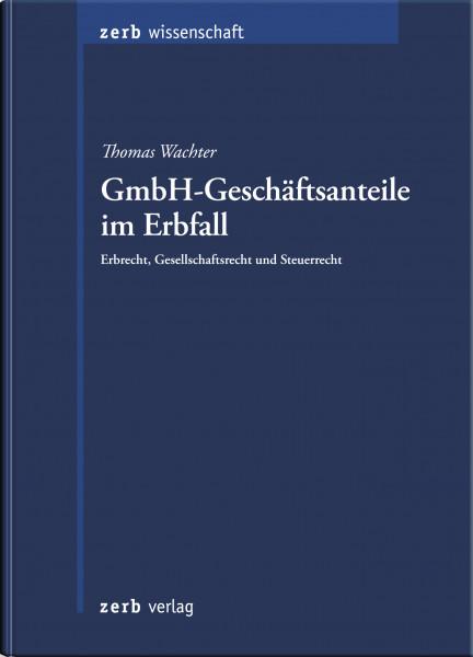 GmbH-Geschäftsanteile im Erbfall